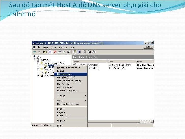 Sau đó tạo một Host A để DNS server phân giải cho chính nó