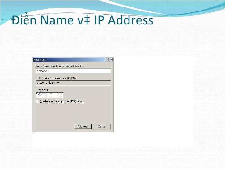 Điền Name và IP Address