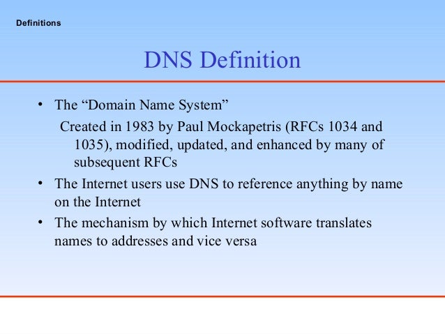 ... 2. DNS Definition U2022 The U201cDomain ...