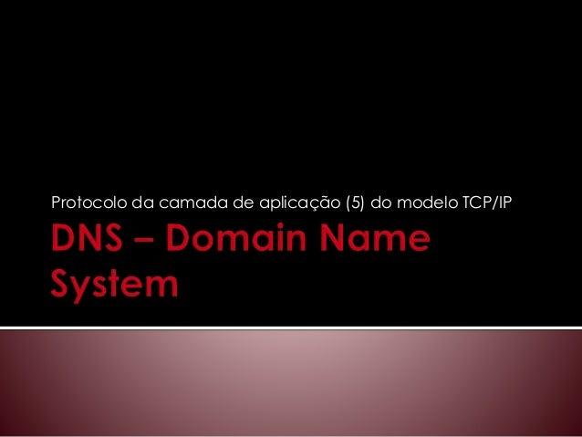 Protocolo da camada de aplicação (5) do modelo TCP/IP