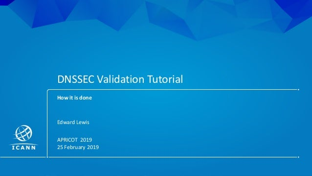 DNSSEC Validation Tutorial