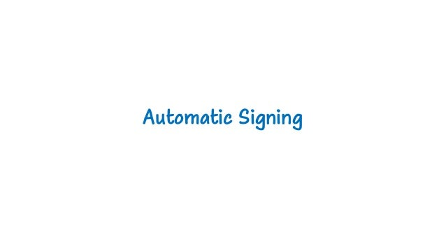 Automatic Signing