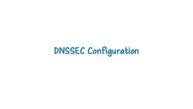 DNSSEC Configuration