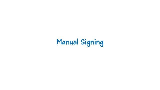 Manual Signing
