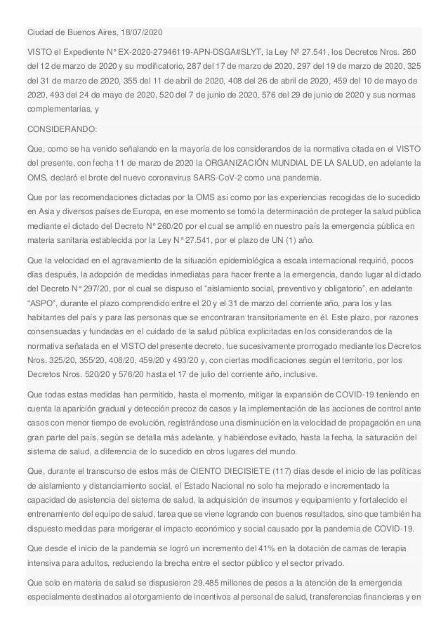 Ciudad de Buenos Aires, 18/07/2020 VISTO el Expediente N° EX-2020-27946119-APN-DSGA#SLYT, la Ley Nº 27.541, los Decretos N...