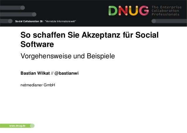 """Social Collaboration 39: """"Vernetzte Informationswelt""""  So schaffen Sie Akzeptanz für Social Software Vorgehensweise und Be..."""