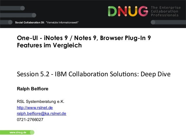 "Social Collaboration 39: ""Vernetzte Informationswelt""  One-UI - iNotes 9 / Notes 9, Browser Plug-In 9 Features im Vergleic..."