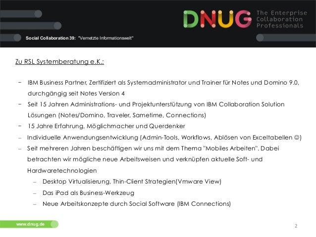 """Social Collaboration 39: """"Vernetzte Informationswelt""""  Zu RSL Systemberatung e.K.: - IBM Business Partner, Zertifiziert a..."""