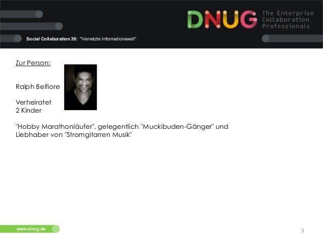 """Social Collaboration 39: """"Vernetzte Informationswelt""""  Zur Person: Ralph Belfiore Verheiratet 2 Kinder """"Hobby Marathonläuf..."""