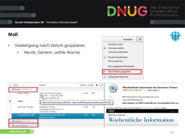 "Social Collaboration 39: ""Vernetzte Informationswelt""  Mail   •  Maileingang nach Datum gruppieren   •  Heute, Geste..."