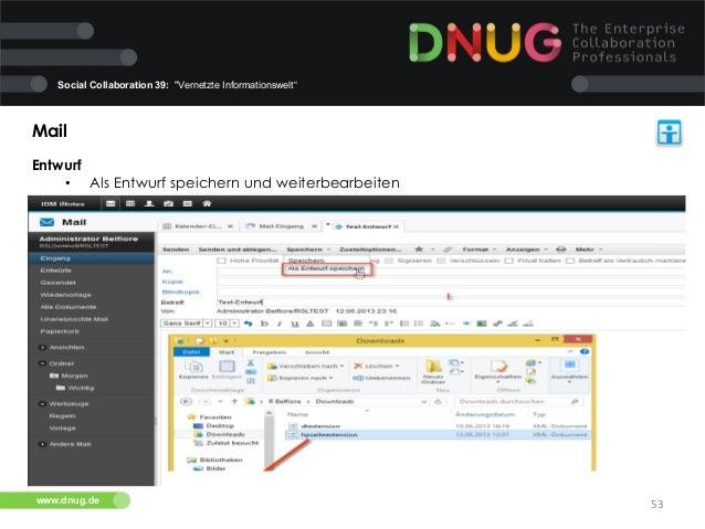 """Social Collaboration 39: """"Vernetzte Informationswelt""""  Mail   Entwurf   • Als Entwurf speichern und weiterbearbeiten..."""