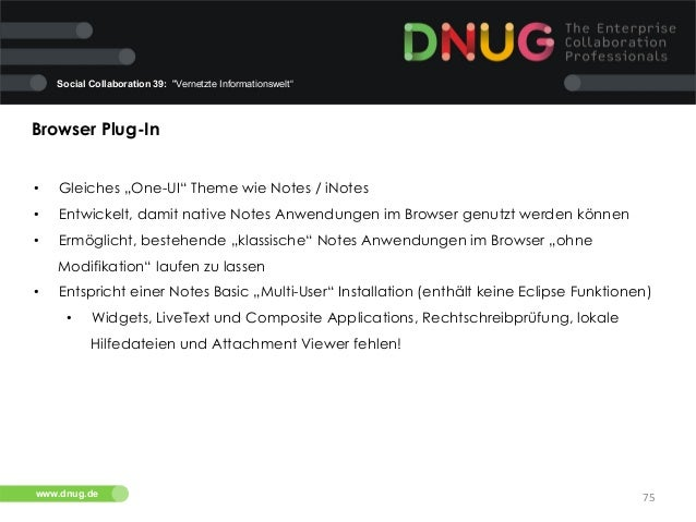 """Social Collaboration 39: """"Vernetzte Informationswelt""""  Browser Plug-In   •  Gleiches """"One-UI"""" Theme wie Notes / iNotes ..."""