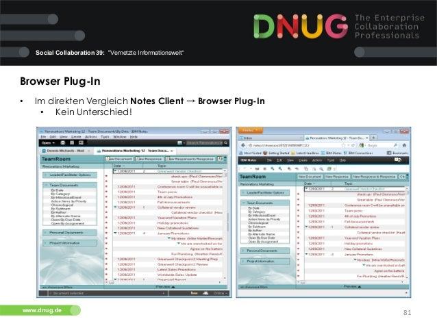 "Social Collaboration 39: ""Vernetzte Informationswelt""  Browser Plug-In   •  Im direkten Vergleich Notes Client → Browse..."