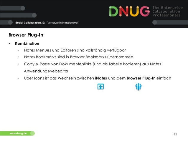 """Social Collaboration 39: """"Vernetzte Informationswelt""""  Browser Plug-In   •  Kombination   •  Notes Menues und Editor..."""