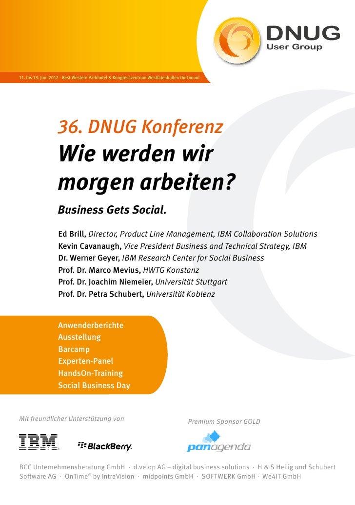 11. bis 13. Juni 2012 · Best Western Parkhotel & Kongresszentrum Westfalenhallen Dortmund                   36. DNUG Konfe...