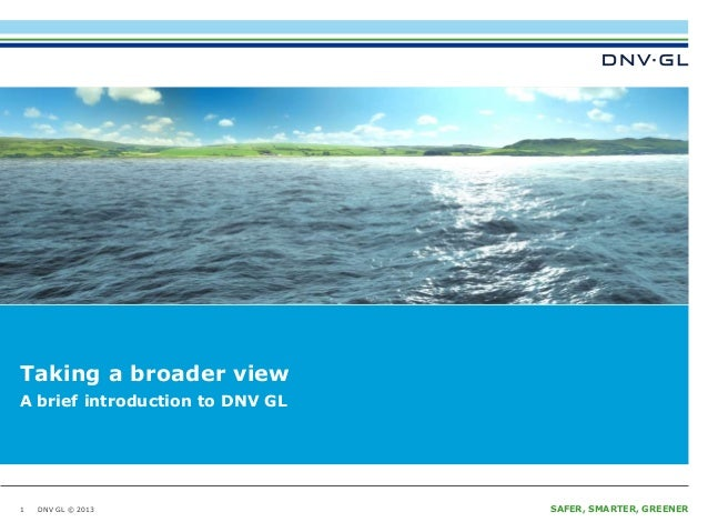 DNV GL - a brief introduction