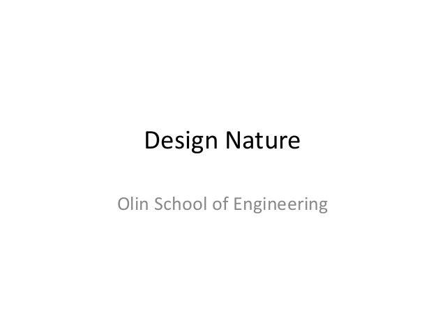 Design Nature Olin School of Engineering