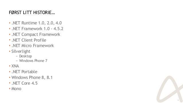 Vet du hva DNX innebærer for deg som .NET-utvikler? Slide 2