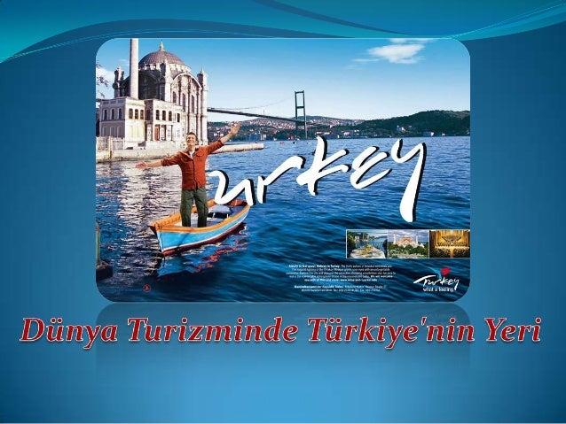Dünya Turizminde Türkiye'nin Yeri İstihdam oluşturma, Döviz girdisi sağlama, Vergi gelirlerinin artması 2