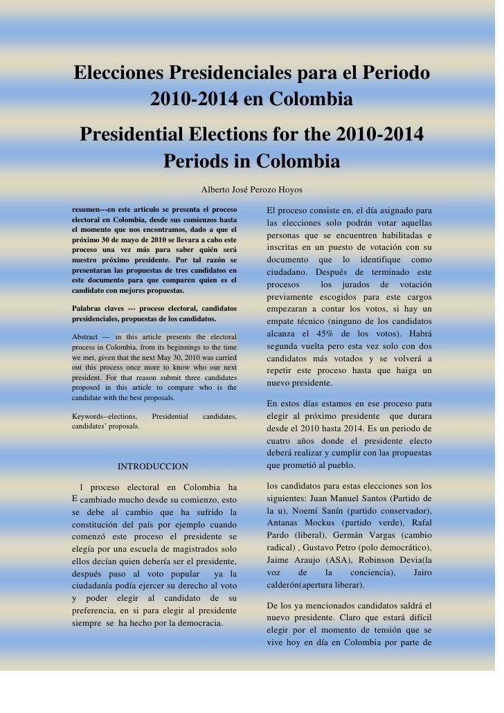 Elecciones Presidenciales para el Periodo 2010-2014 en Colombia<br />Presidential Elections for the 2010-2014 Periods in C...
