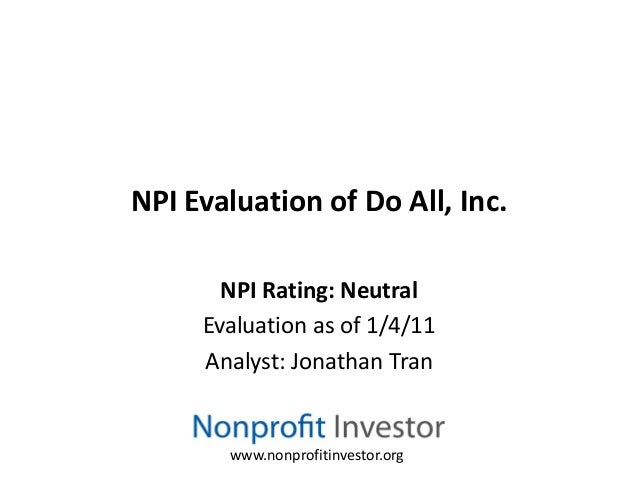 NPI Evaluation of Do All, Inc.       NPI Rating: Neutral     Evaluation as of 1/4/11     Analyst: Jonathan Tran       www....