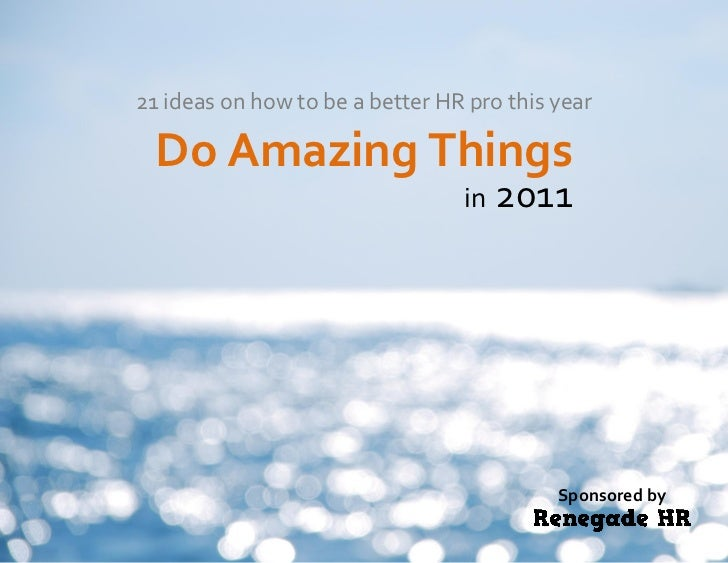 21 ideas on how to be a better HR pro this year  Do Amazing Things                                 in 2011                ...