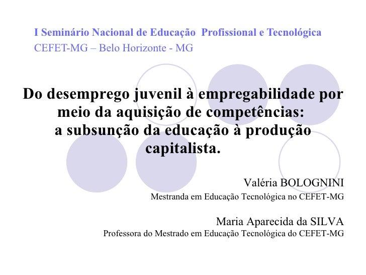 Do desemprego juvenil à empregabilidade por meio da aquisição de competências:  a subsunção da educação à produção capital...