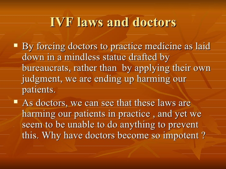 Do laws and guidelines designed to regulate IVF help ? or ...