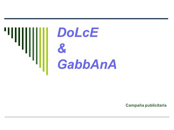 DoLcE  &  GabbAnA Campaña publicitaria