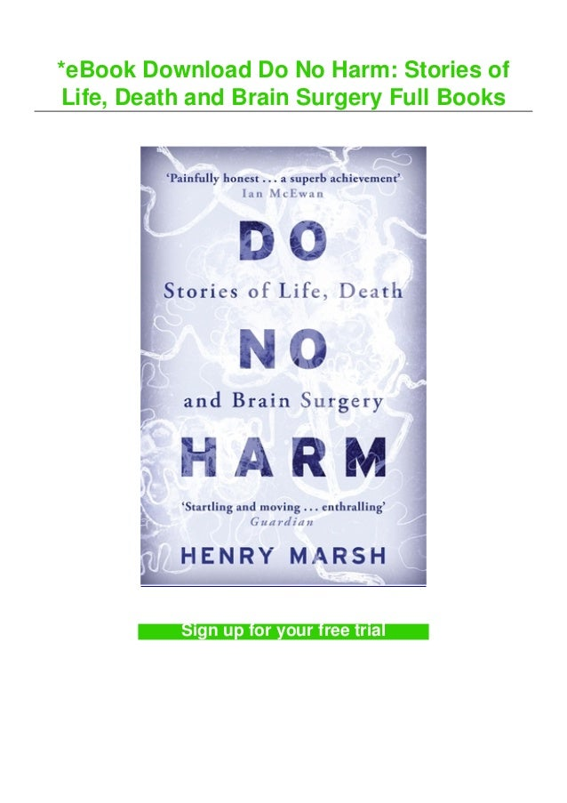 *eBook Download Do No Harm: Stories of Life, Death and Brain Surgery Full Books Sign up for your free trial