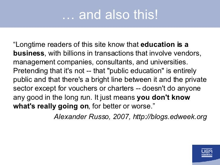 """…  and also this! <ul><li>"""" Longtime readers of this site know that  education is a business , with billions in transactio..."""