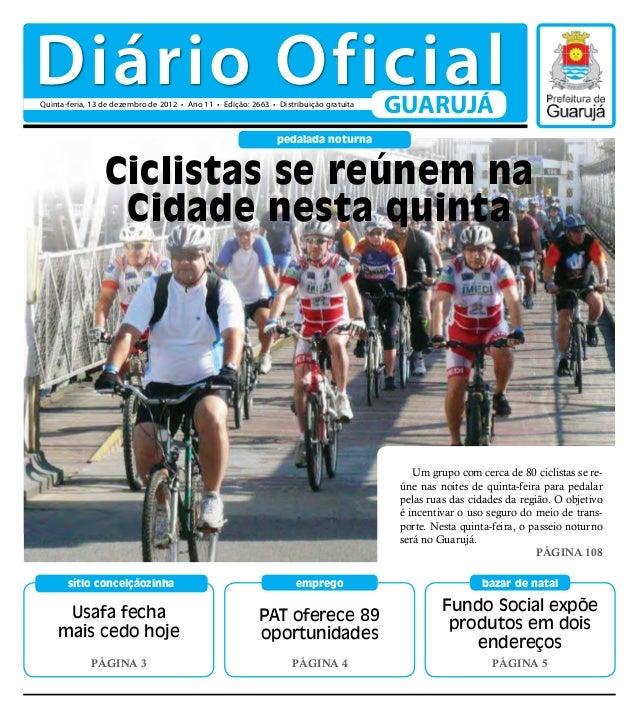 Diário Oficial                               GUARUJÁ                          pedalada noturna       Ciclistas se reúnem n...