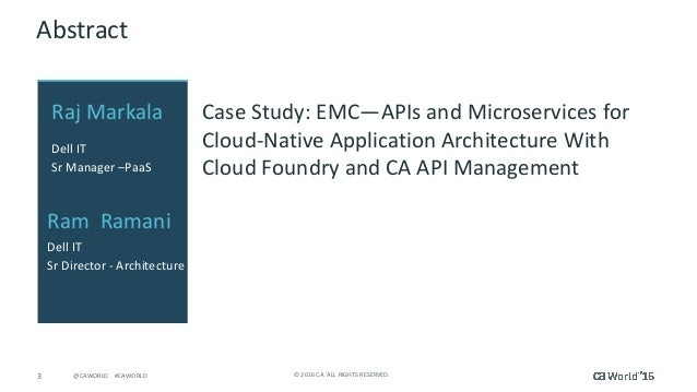 Case Study: Dell - APIs and Microservices for Cloud-Native Application Architecture With Cloud Foundry and CA API Management Slide 3