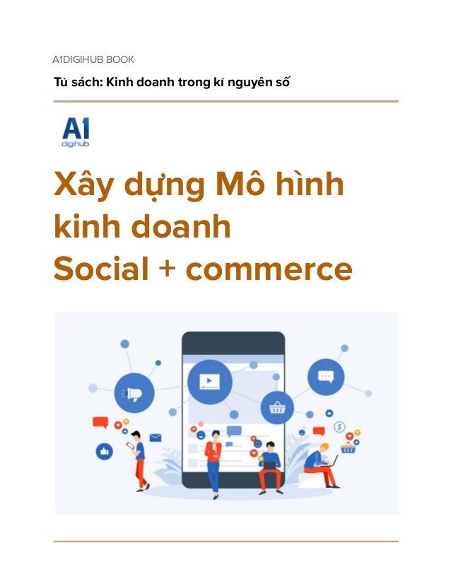 Xây dựng Mô hình kinh doanh  Social + commerce