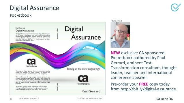 27 ©2016CA.ALLRIGHTSRESERVED.@CAWORLD#CAWORLD DigitalAssurance Pocketbook PaulGerrard NEW exclusiveCAsponsore...