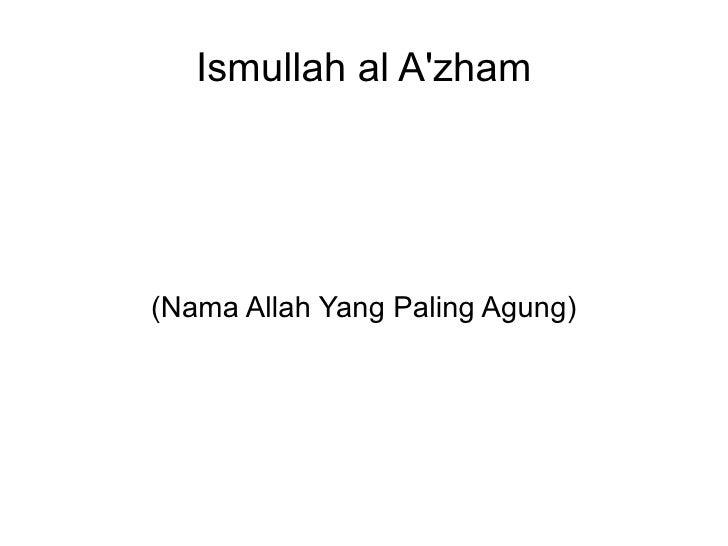 Ismullah al A'zham (Nama Allah Yang Paling Agung)