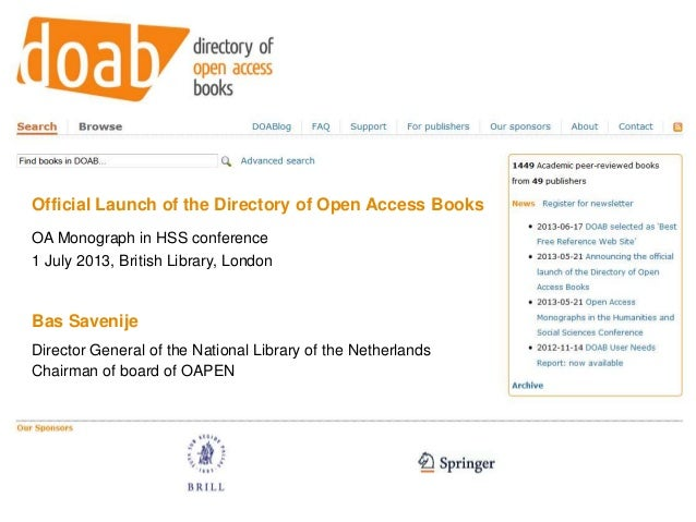Official Launch of the Directory of Open Access Books OA Monograph in HSS conference 1 July 2013, British Library, London ...