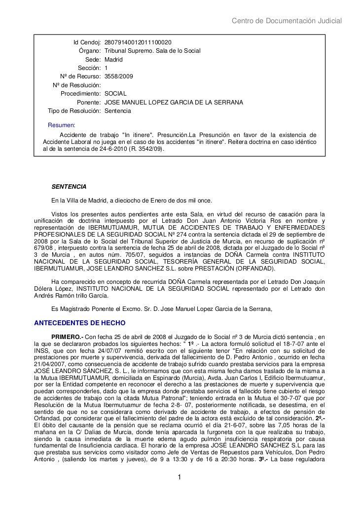 Centro de Documentación Judicial              Id Cendoj:   28079140012011100020                Órgano:    Tribunal Supremo...