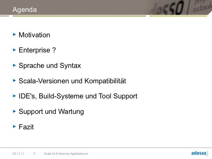 Scala 4 Enterprise Slide 3