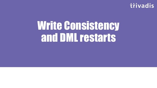 Write Consistency and DML Restart Get SCN1 Identify rows to be updated in consistent mode (per SCN1) Get row in current mo...