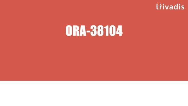 ORA-38104 • The straightforward approach doesn't work: SQL> MERGE INTO emp_roles t 2 USING (SELECT empno, 'ACCOUNTING' rol...