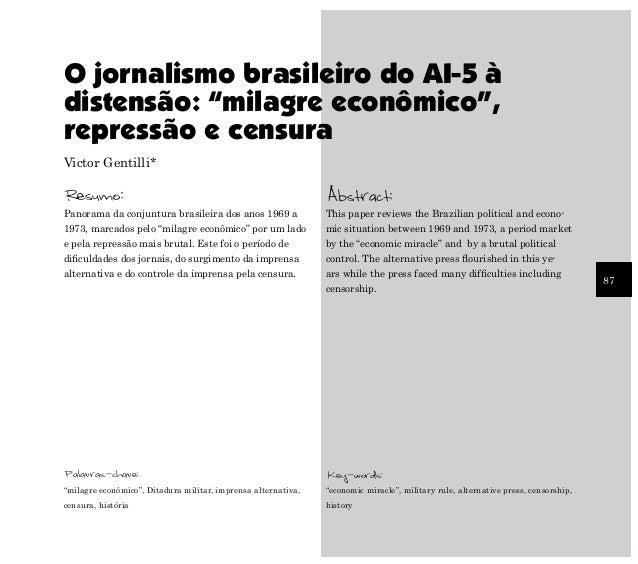 """O jornalismo brasileiro do AI-5 àdistensão: """"milagre econômico"""",repressão e censuraVictor Gentilli*Resumo:                ..."""