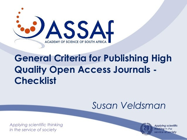 General Criteria for Publishing High Quality Open Access Journals - Checklist Susan Veldsman