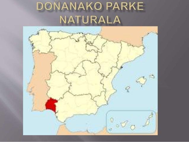  Espainiako Huelva probintzian dagoen parke nazionala. 1969an izendatu zuten parke nazional, eta 1994 urtean Nazio Batuek...