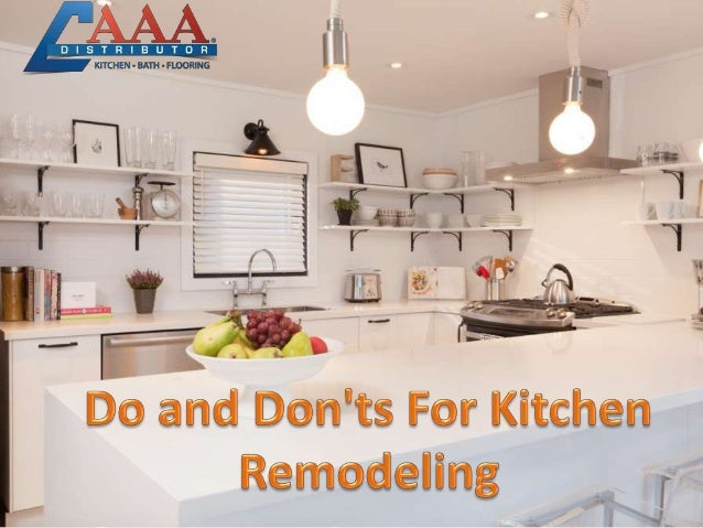 Do and Don\'ts For Kitchen Remodeling