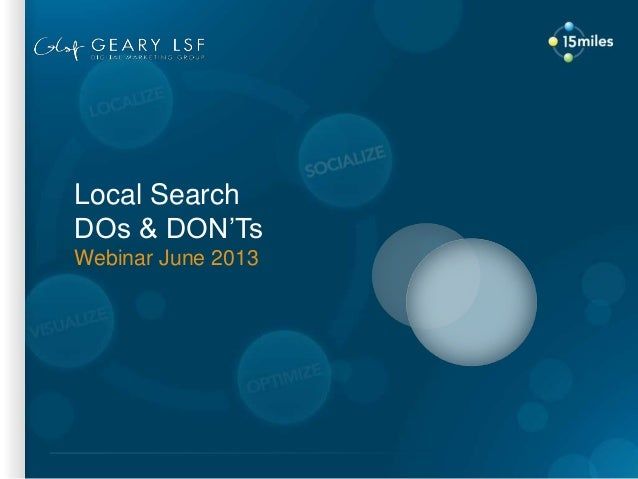Local SearchDOs & DON'TsWebinar June 2013