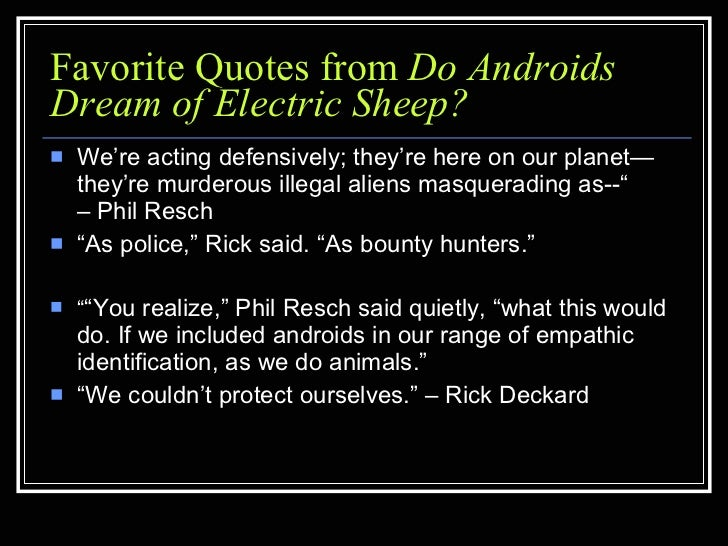 do androids dream of electric sheep quiz show  15 favorite quotes from do androids dream of electric sheep
