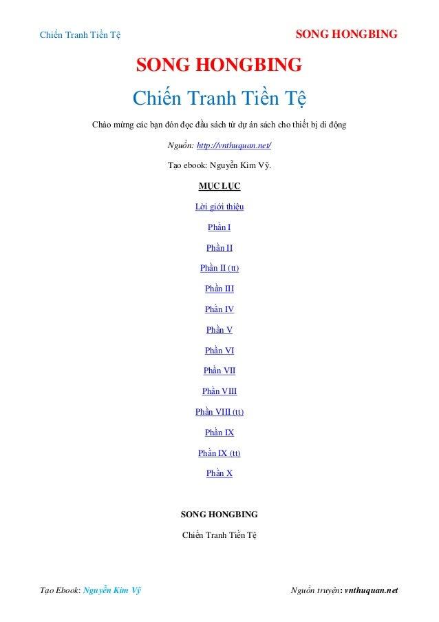 Chiến Tranh Tiền Tệ SONG HONGBING Tạo Ebook: Nguyễn Kim Vỹ Nguồn truyện: vnthuquan.net SONG HONGBING Chiến Tranh Tiền Tệ C...