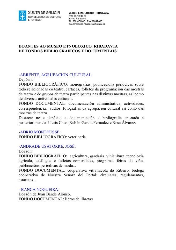 MUSEO ETNOLÓXICO. RIBADAVIA                              Rúa Santiago 10                              32400 Ribadavia     ...