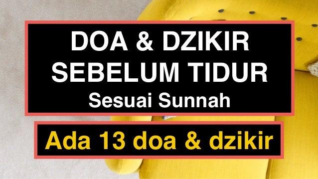 DOA & DZIKIR SEBELUM TIDUR Sesuai Sunnah Ada 13 doa & dzikir